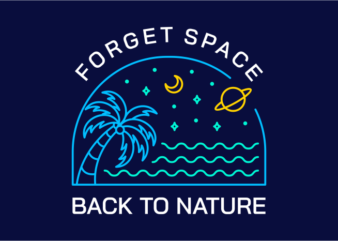 Forget Space, Back to Nature 2