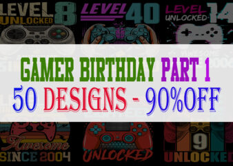 Gamer Birthday Bundle 1 – 50 Designs -90% OFF