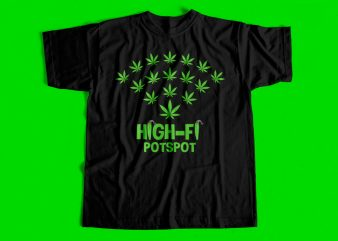HighFi PotSpot Cannabis T-Shirt design for sale