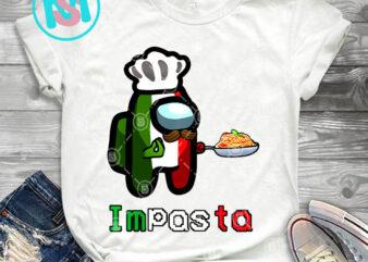 Impostor Pasta Impasta Among With Us Italia PNG, Pasta PNG, Chef PNG, Italia PNG, Holiday PNG, Digital Download