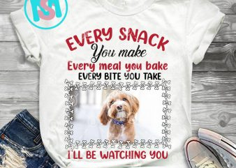 Personalized Photo Dog Every Snack You Make Every Meal You Bake PNG, Poodle PNG, Dog PNG, Digital Download