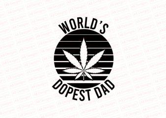 Worlds dopest dad T-Shirt Design
