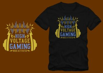 Gaming mode activated, High voltage gaming mode activated, Gamer t shirt, Gaming t shirt for sale