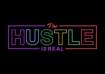 Hustle is real t shirt design, Hustle t shirt design illustration for sale