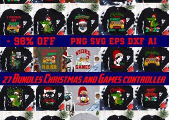 27 Bundles Christmas and Games controller 2020 t shirt template vector, Merry Christmas, Christmas, Christmas 2020 Svg, Funny Christmas 2020, Christmas quote vector, Noel scene Svg