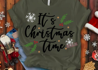 It's christmas time t shirt template vector, Merry Christmas, Christmas, Christmas 2020 Svg, Funny Christmas 2020, Merry Christmas vector, Santa vector, Noel scene Svg, Noel vector