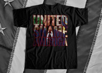 United Shame America – Trump – T-Shirt design for sale