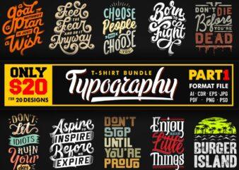 TYPOGRAPHY T-SHIRT DESIGNS BUNDLE PART 1