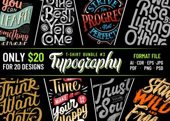 TYPOGRAPHY T-SHIRT DESIGNS BUNDLE PART 3
