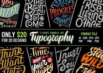 TYPOGRAPHY T-SHIRT DESIGNS BUNDLE PART 3