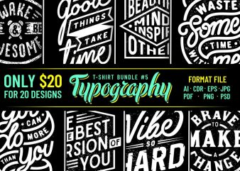 TYPOGRAPHY T-SHIRT DESIGNS BUNDLE PART 5