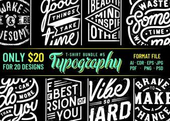 TYPOGRAPHY T-SHIRT DESIGNS BUNDLE PART 5