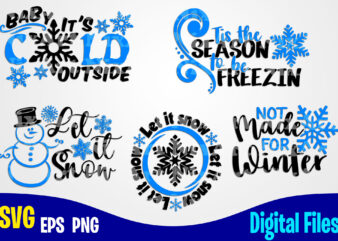 5 Winter and Christmas designs, Funny Winter Christmas designs svg eps, png files for cutting machines and print t shirt designs for sale t-shirt design png