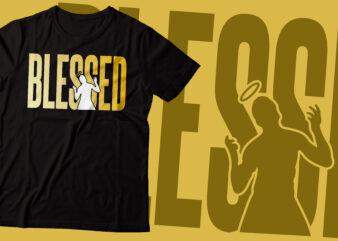blessed typography t-shirt design | Christian t-shirt design | religious design