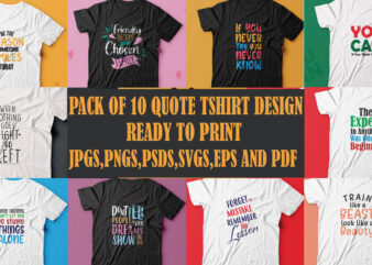 Pack of 10 quote t shirt designs ready to print
