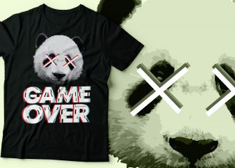Panda game over t-shirt design   panda cross eye glitch style typography