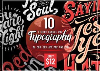 TYPOGRAPHY T-SHIRT DESIGNS BUNDLE PART 10