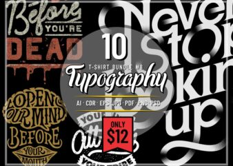 TYPOGRAPHY T-SHIRT DESIGNS BUNDLE PART 8