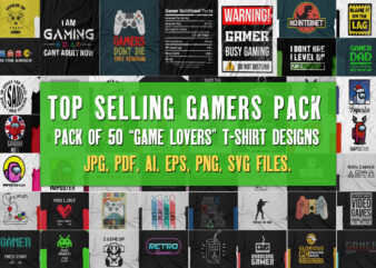 Game Lover t shirts designs Bundle (50 t shirts ) with source files, print ready designs