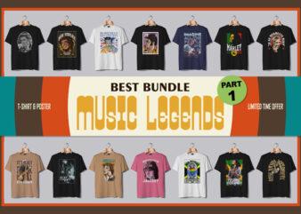 BEST BUNDLE MUSIC LEGENDS PART 1 t shirt template
