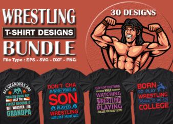 Best Selling 30 Wrestling Sport T-shirt Designs Bundle