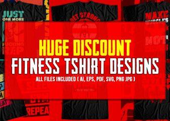 Fitness T-Shirt Design Bundle – Pack of 6 Best Selling T-Shirt designs – Gym T-Shirt designs for sale.