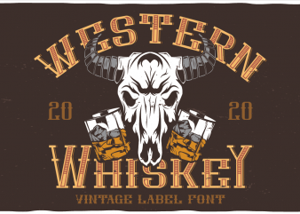Western Whiskey Font and 10 editable t-shirts