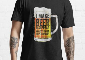 I make Beer Disappear Funny Tshirt design