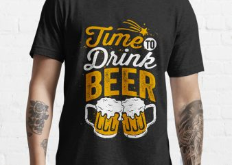 Time to Drink Beer Funny tshirt design