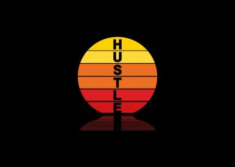 Hustle sunset t shirt design, sunset design, hustle t shirt design illustration sale
