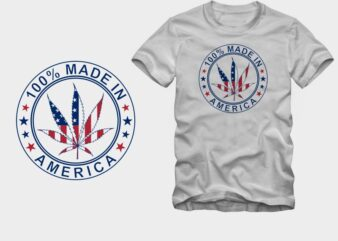 100% made in America, The national United States flag in Marijuana leaf illustration, cannabis t shirt, smoker t shirt, stoner t-shirt design for sale