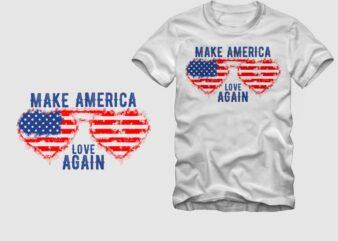 Make America love again – I love America – we love America – American flag in eye glasses vector illustration for sale