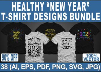 Funny new year in covid-19 pandemic t shirt design bundle, Healthy new year 2021 t shirt design bundle, 2020 t shirt design bundle, 2021 t shirt design bundle, funny 2021 design bundle, happy new year t shirt design bundle sale for commercial use