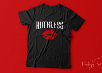 Ruthless Lips t shirt design for sale