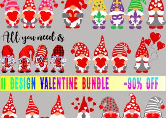 Bundle Valentines, 11 Bundle Valentines t shirt design, Bundle Valentines, All you need is Vector