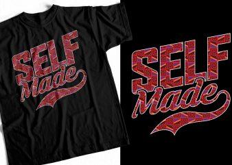 Selfmade – Entrepreneur T-Shirt Design