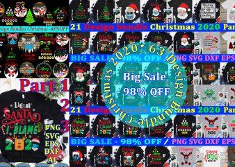 Bundle Christmas 2020, Christmas T shirt designs bundles Svg, 63 Design bundle christmas 2020 t shirt template vector, Bundle christmas Svg, 63 Design Bundle christmas vector, Bundle Christmas vector