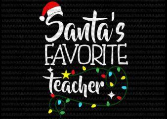Santa Favorite Teacher svg, Teacher Christmas svg, Christmas Teacher svg, Christmas 2020 svg