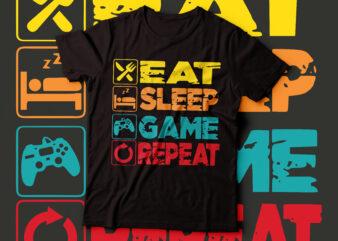Eat sleep game repeat t-shirt design   typography t-shirt design
