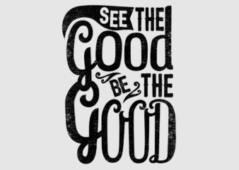See the good, be the good vector design template for sale