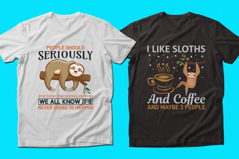 Trendy Sloth quotes T-shirt Designs Bundle — 98% Off