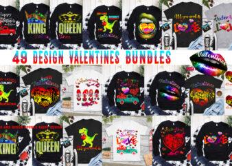 Valentine bundle, 49 Design Bundle Valentines, Valentines bundles t shirt design, Happy Valentine's Day t shirt design