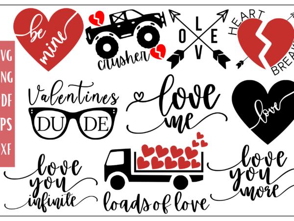 Valentines Day Tshirt Quote Bundle – 10