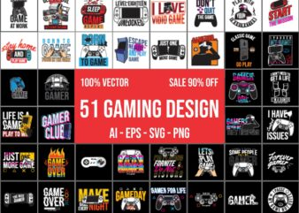Gaming gamer t-shirt design vector bundle 100% Vector Ai, Eps, Svg, Png for commercial use