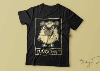 Innocent Dog face t shirt design for sale