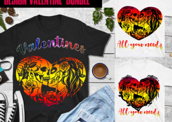 3 Bundle Valentines All you need is skull love t shirt design, Bundle Valentines, Valentine Bundle, Death by valentine png, Skull design and heart shaped roses, Valentine vector