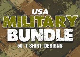 HUGE Bundle SALE – Military T-Shirt Designs – Untapped Niche – USA Military Designs – Limited Time Offer