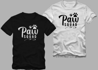 Paw Squad, decorative text with paw, dog squad, cat squad, cat and dog, animal vector t shirt desig for commercial use