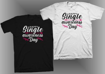 Happy single awareness day t shirt design for sale