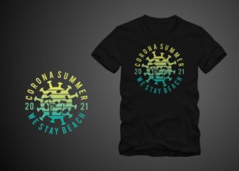 "Corona summer 2021 ""we stay beach"", Funny summer in covid-19, beach t shirt design, surf t shirt, surfing t shirt design, summer t shirt design for sale"
